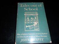 TALES OUT OF SCHOOL 1947 JOHN J. ESPEY HC/DJ 1ST EDITION SIGNED!