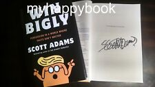 SIGNED Win Bigly Persuasion in a World by Scott Adams, new, autographed, Dilbert