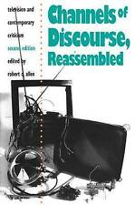 Channels of Discourse, Reassembled: Television and Contemporary-ExLibrary