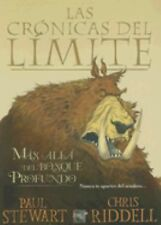 MAS ALLA DEL BOSQUE PROFUNDO (Cronicas del Limite) (Spanish Edition)