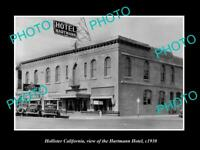 OLD POSTCARD SIZE PHOTO OF HOLLISTER CALIFORNIA VIEW OF HARTMANN HOTEL c1930
