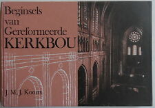 Gereformeerde kerkbou - Churches in South-Africa - J.J.M. Koorts - 1974