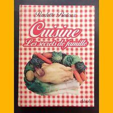 CUISINE Les secrets de famille Paulette Buteux 1977