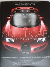 The Supercar Book for Boys: The Complete Guide to the Machines... Martin Roach