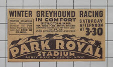 Greyhound Racing PARK ROYAL Stadium Abbey Road Willesden 1936 Advert Clipping