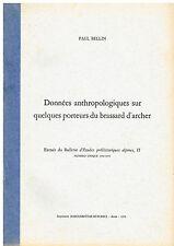 Bellin DONNÉES ANTHROPOLOGIQUES SUR QUELQUES PORTEURS DU BRASSARD D'ARCHER 1970