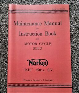 Norton 16H 490cc Solo WD Motorcycle Maintenance Manual and Instruction Book