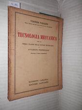 TECNOLOGIA MECCANICA Vincenzo Padalino Carabba 1936 scienza tecnica fisica di