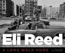 NEW Eli Reed: A Long Walk Home