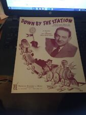 Vtg Sheet Music:Down By The Station 1948. Guy Lombardo