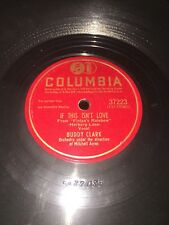78RPM COLUMBIA  If This Isn't Love/How Are Things In Gloca Mora-Buddy Clark
