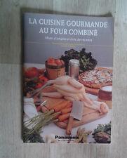 La cuisine gourmande au four combiné. Panasonic NN-C703 / NN-C753.