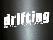 1 x 2 Plott Aufkleber Drifting Is Not A Crime Sticker Autoaufkleber Fun Gag XS