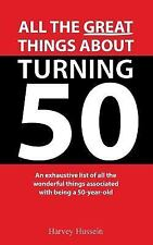 Novelty Blank Book - All the Great Things about Turning 50 : The Pages Are...