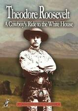 Theodore Roosevelt: A Cowboy's Ride to the White House New DVD