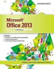 USED (GD) Microsoft Office 2013: Illustrated, Second Course by David W. Beskeen