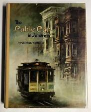 The Cable Car in America George W. Hilton Howell North 1971