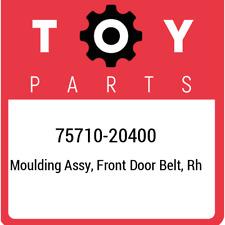 75710-20400 Toyota Moulding assy, front door belt, rh 7571020400, New Genuine OE