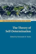 The Theory of Self-Determination (Paperback or Softback)