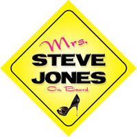 Mrs Steve Jones On Board Novelty Car Sign