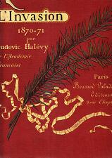 C1 Halevy RECITS DE GUERRE L Invasion 1870 1871 Grand Format RELIE ILLUSTRE 1892