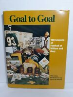 Goal to Goal 100 Seasons of Football & William & Mary Collectable Collector Book