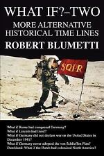 What If?-Two: More Alternative Historical Time Lines (Paperback or Softback)