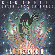 music cd LA LUZ ETERNA by KOKOPELLI Latin Jazz ensemble MINT SEALED UNOPENED