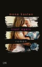 Trust Again von Mona Kasten (2017, Taschenbuch), UNGELESEN