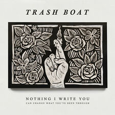Trash Boat - Nothing I Write Can Change What You've Been Through [New Vinyl] Bla