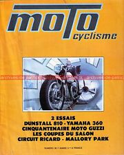 MOTOCYCLISME 30 NORTON DUNSTALL 810 YAMAHA 360 RT KAWASAKI 90 SS 750 Mach 4 1971