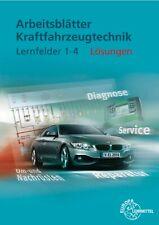 Kfz Lernfelder Arbeitsblätter Kraftfahrzeugtechnik 1-4 Lösungen.