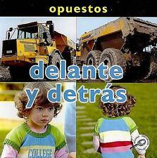Delante y Detras (Conceptos: Opuestos) (Spanish Edition)-ExLibrary