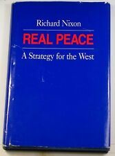 "Autographed Copy of ""Real Peace: A Strategy For The West"" Signed Richard Nixon"