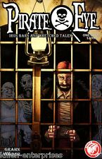 Pirate Eye Iron Bars Wretched Tales One-Shot Comic Book 2013 - Action Lab
