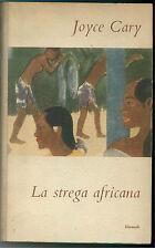 CARY JOYCE LA STREGA AFRICANA EINAUDI 1952 I° EDIZ.