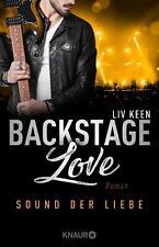 Backstage Love ? Sound der Liebe: Roman (Rock & Love Serie, Band 2) Liv Keen