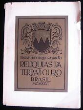 RELIQUIAS DA TERRA DO OURO, by Edgarde De Cerqueira Falcao 1946 Architecture
