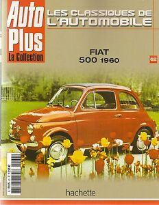 LES CLASSIQUES DE L'AUTOMOBILE 62 FIAT 500 FIAT 1300 FIAT 1500 FIAT 126
