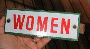 VTG Antique WOMEN Porcelain Sign Restroom Bathroom Gas Station Ladies