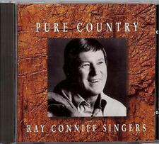 RAY CONNIFF SINGERS - PURE COUNTRY      CD  1996  RANWOOD RECORDS  SONY