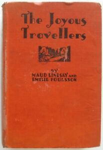 1935 THE JOYOUS TRAVELLERS Maud Lindsay Emilie Poulsson Illustrated W. M. Berger