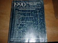 1990 FORD ESCORT TEMPO MERCURY TOPAZ SHOP SERVCE MANUAL