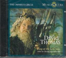 DAVID THOMAS cd King Of The Low Seas- Arias By Caccini And Puliaschi NEW sealed