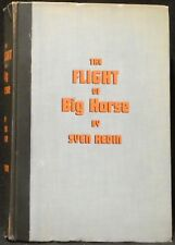 Hedin, Sven.  The Flight of Big Horse.  First Edition.