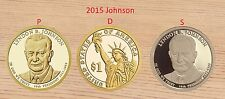 2015 P D S  LYNDON B JOHNSON  Presidential Golden Dollars   3-Coins UNC & Proof