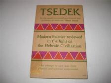 Tsedek: Modern Science Reviewed in the Light of Hebraic Civilization by Henri Ba