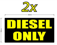 2x50mm DIESEL ONLY stickers decals.Car,4x4,4WD,SUV,truck.Fuel chemical resistant