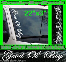 GOOD OL' BOY Truck Windshield Vinyl Side Decal Sticker DIESEL Smoke COUNTRY Mud