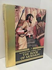 Illustrated Stories from the Book of Mormon- Golden Cover- Alma 17-44-  Volume 5